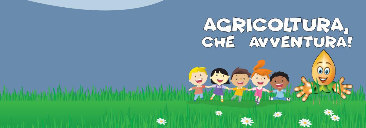 Agricoltura, che avventura!